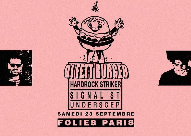 Skylax x Folies Paris: DJ Fett Burger, H.S, Signal ST, Underscep à Paris 9ème