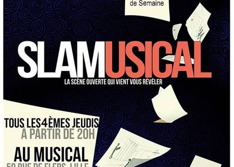 SlaMusical (scène slam) à Lille