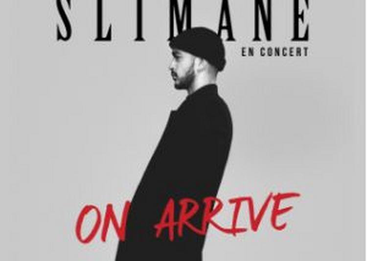 Slimane   -  On Arrive Tour à Chauny