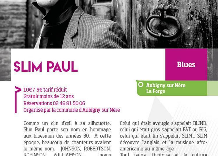 Slip Paul à Aubigny sur Nere