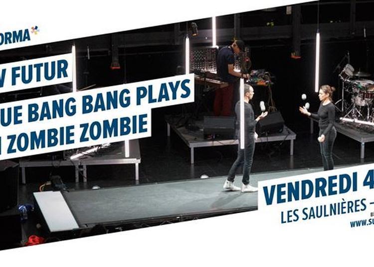 Slow Futur - Cirque Bang Bang plays with Zombie Zombie à Le Mans