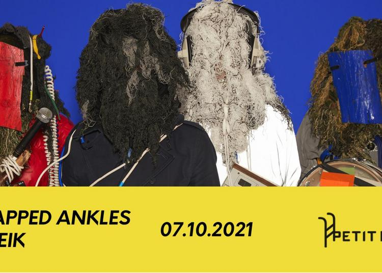 Snapped Ankles + Veik à Paris 13ème