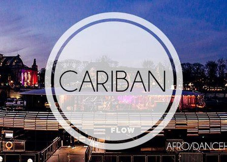 Soirée Cariban - Afro/dancehall/hip Hop/rnb à Paris 7ème