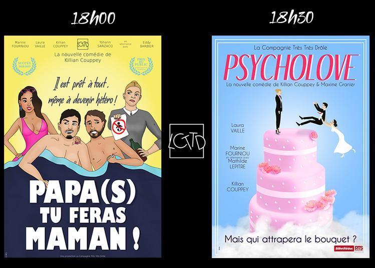 Soirée Comédie : Papa(s) Tu feras Maman ! / Psycholove à Pezenas