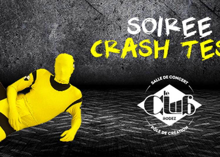 Soirée Crash Test à Rodez