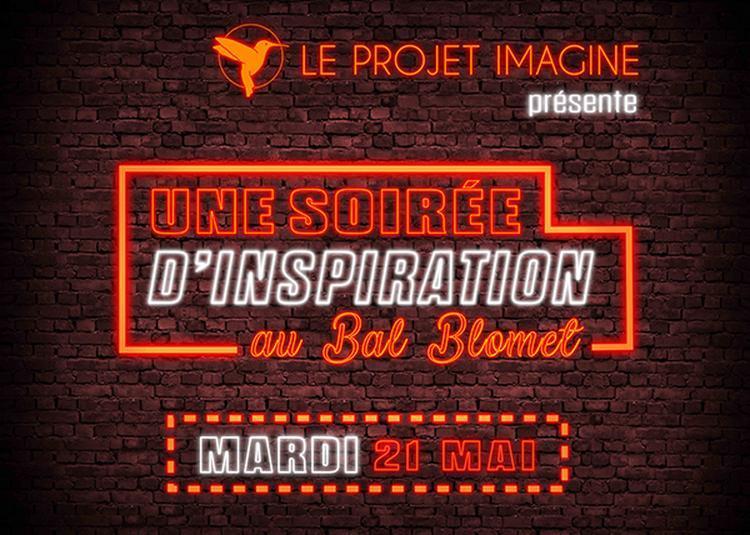 Soirée d'Inspiration Le Projet Imagine à Paris 15ème