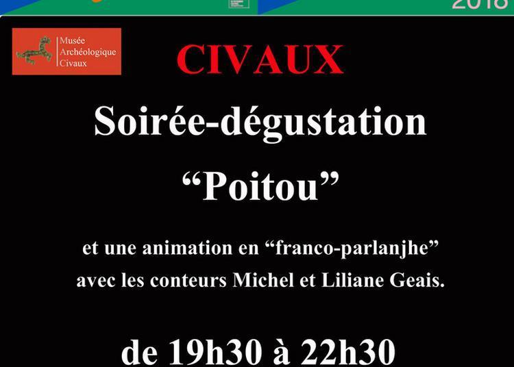 Soirée-dégustation De Plats Poitevins En Parlanjhe à Civaux
