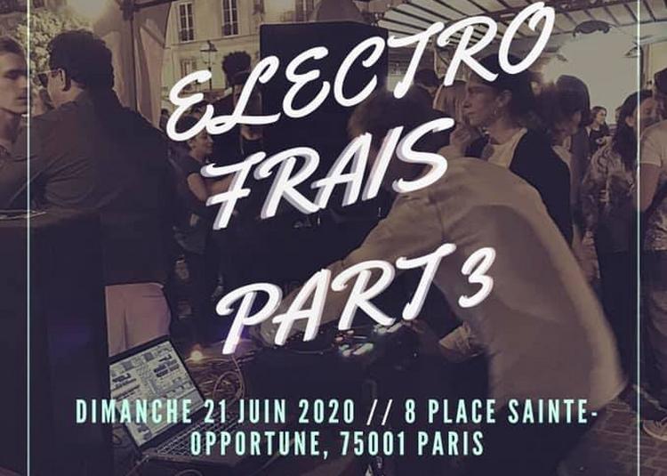 Soirée Électro frais part 3 à Paris 1er