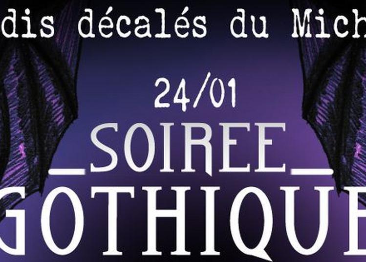 Soirée Gothique - Les Jeudis Décalés du Michelet à Nantes