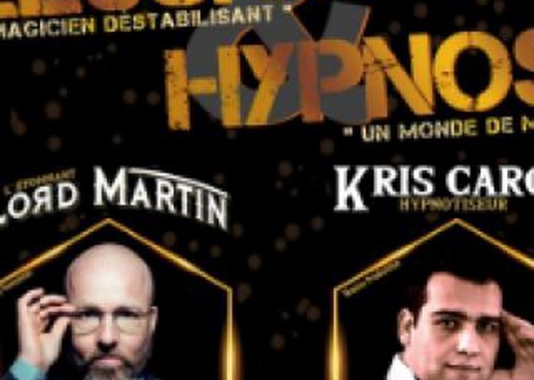 Soirée Illusion & Hypnose, Un Show À La Frontière Du Réel ! à Toul