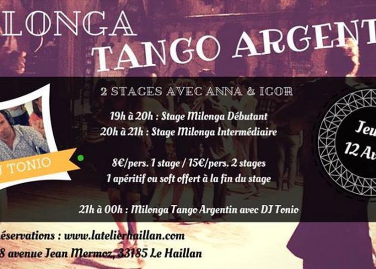 Soirée Milonga avec DJ Tonio - 2 Stages avec Anna & Igor à Le Haillan