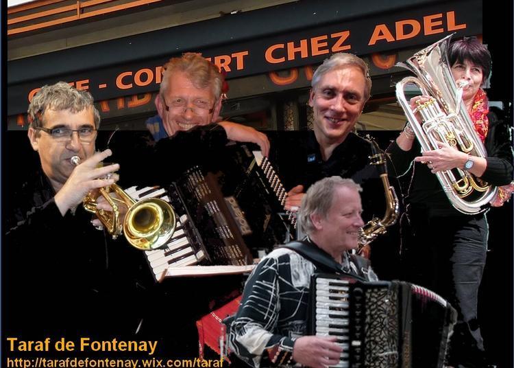 Soirée musicale Balkanique avec le Taraf de Fontenay à Paris 10ème