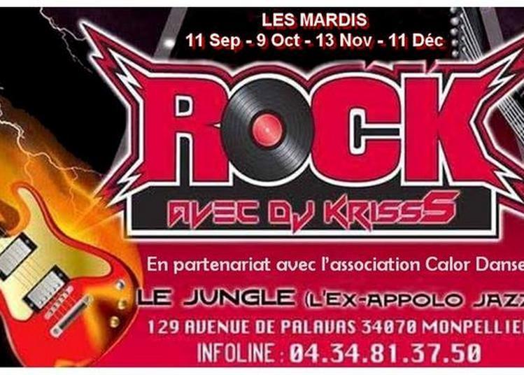 Soirée Rock | MIx by Dj KrissS à Montpellier