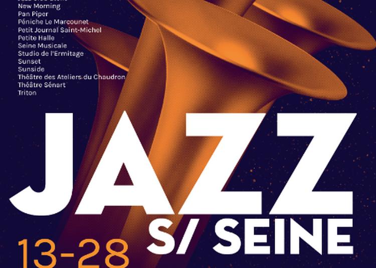 Soirée Showcases Jazz Sur Seine 2017 à Paris 1er