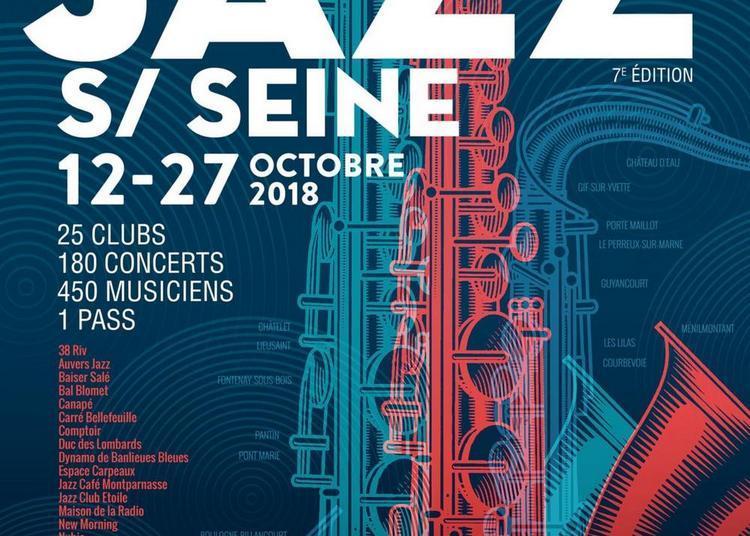 Soirée Showcases Jazz sur Seine 2018 à Paris 1er