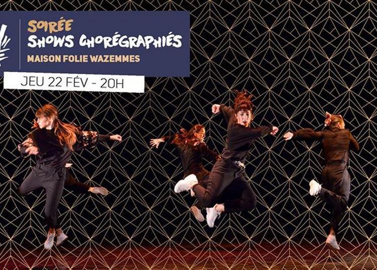 Soirée shows chorégraphiés #HipOpenDance à Lille