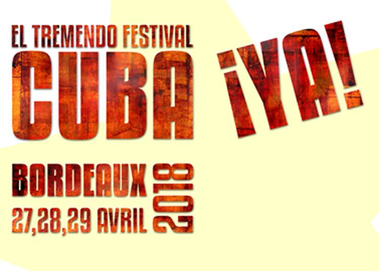Soirée shows - Festival Cuba ¡Ya ! 2 à Lormont