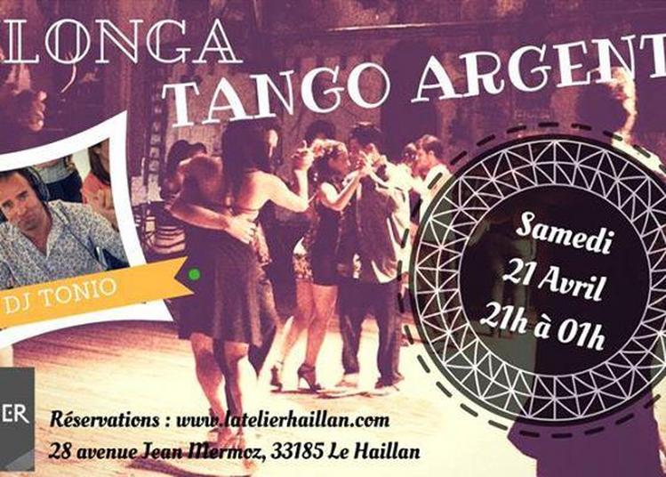 Soirée Tango Argentin Milonga avec DJ Tonio à Le Haillan
