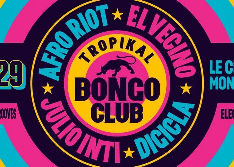 SoirÉe Tropikal Bongo Club à Montreuil