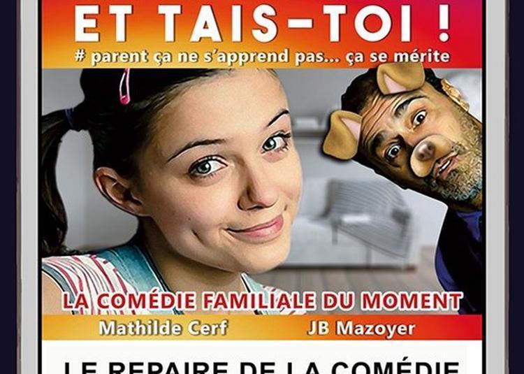 Sois Parent Et Tais Toi ! à Lyon