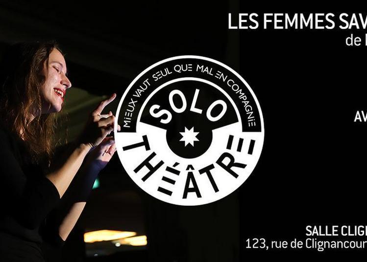 Solo Théâtre - Les Femmes savantes à Paris 18ème