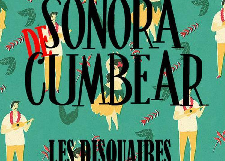 Sonora De Cumbear à Paris 11ème
