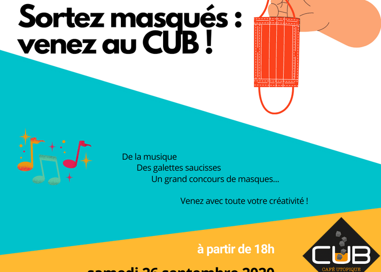 Sortez masqués : venez au CUB ! à Betton