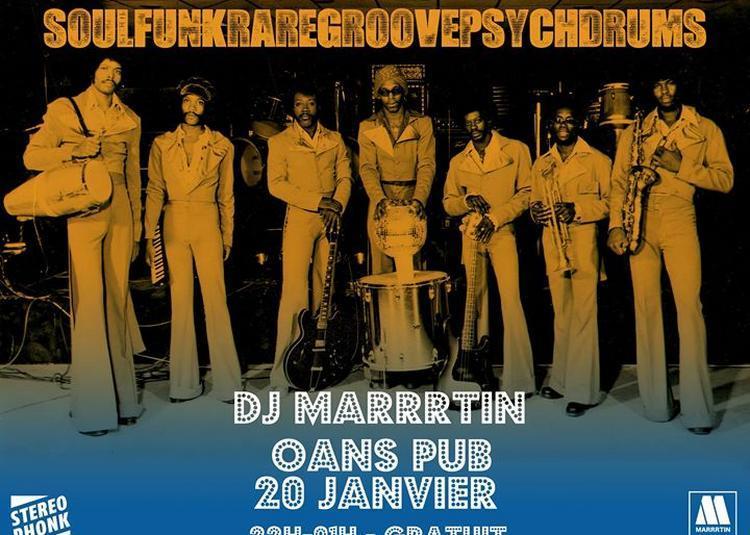 Soul Funk Au Oans Avec Dj Marrrtin à Rennes