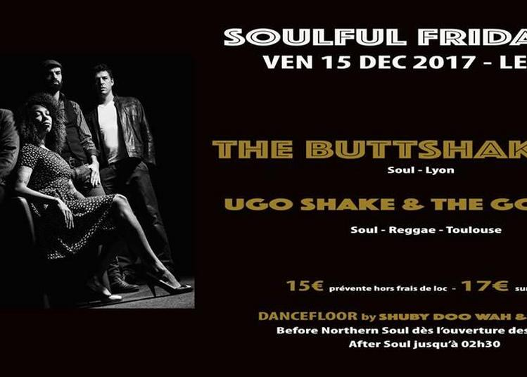 Soulful Friday #1 : The Buttshakers et Ugo Shake & The Gogo's à Toulouse
