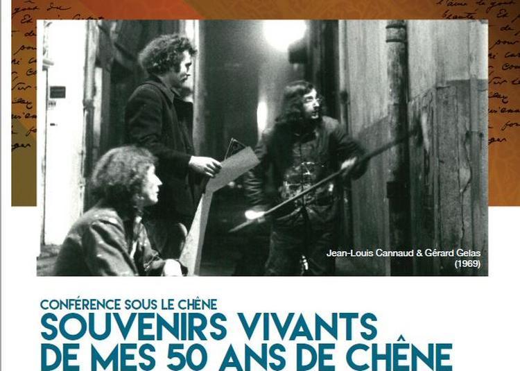 Souvenirs vivants de mes 50 ans de Chêne à Avignon