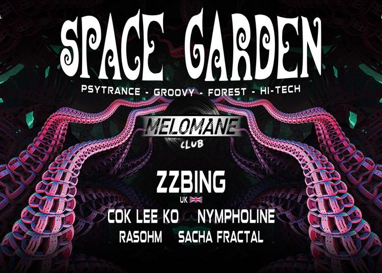 Space Garden #11   w/ Zzbing & more ! à Montpellier