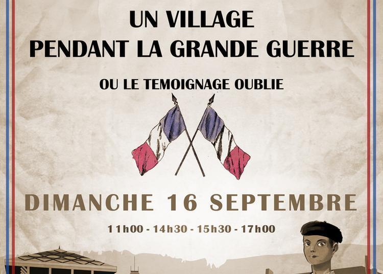 Spectacle Au Château De Charmont : Un Village Pendant La Grande Guerre à Charmont Sous Barbuise