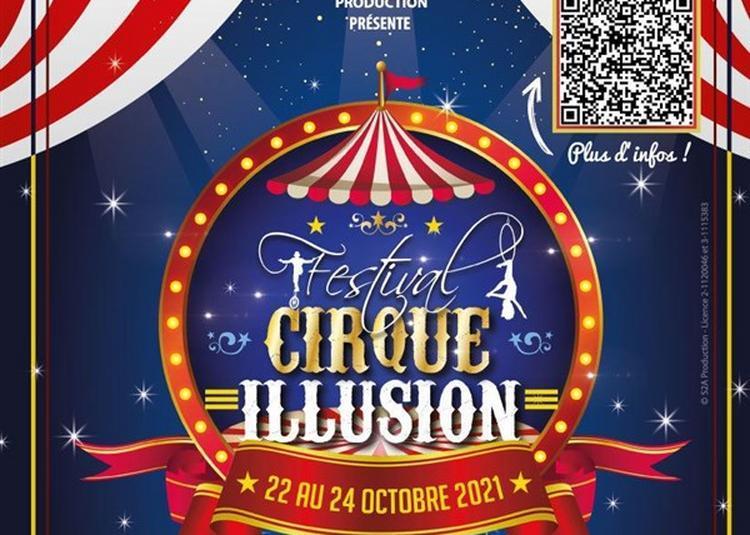 Spectacle De Prestige Du Cirque Et De L'Illusion à Cerny