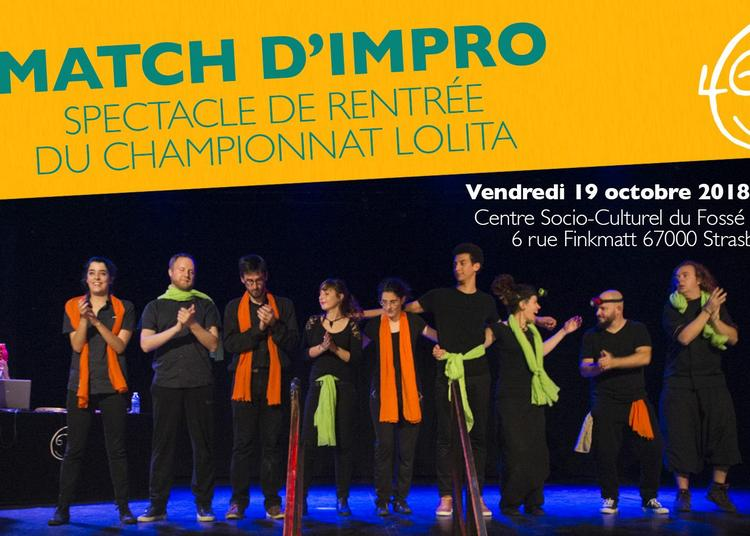 Spectacle De Rentrée Du Championnat D'impro Lolita à Strasbourg