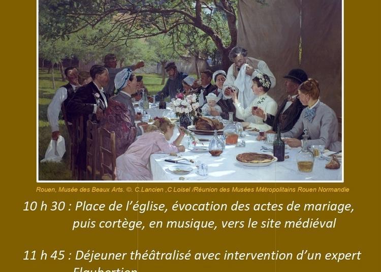Spectacle : évocation Des Actes De Mariage - La Noce Bovary à Blainville Crevon