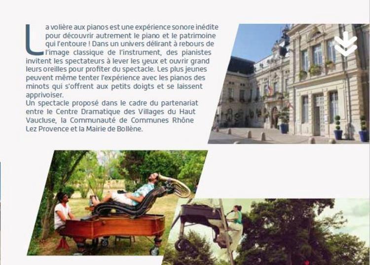Spectacle La Volière Aux Pianos à Bollene