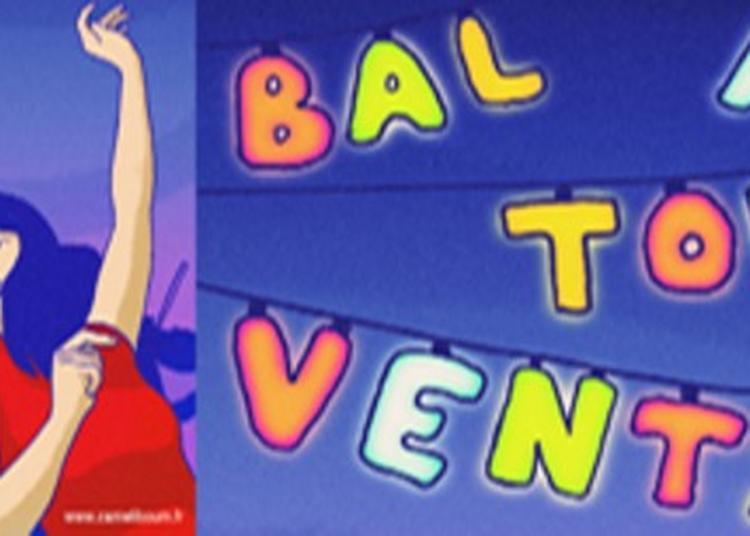 Spectacle : Le Bal à Tous Vents à Notre Dame de Bondeville