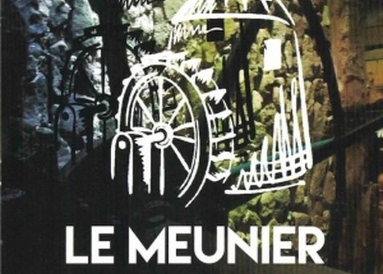 Spectacle Le Meunier Dans Le Reflet. à Lalevade d'Ardeche