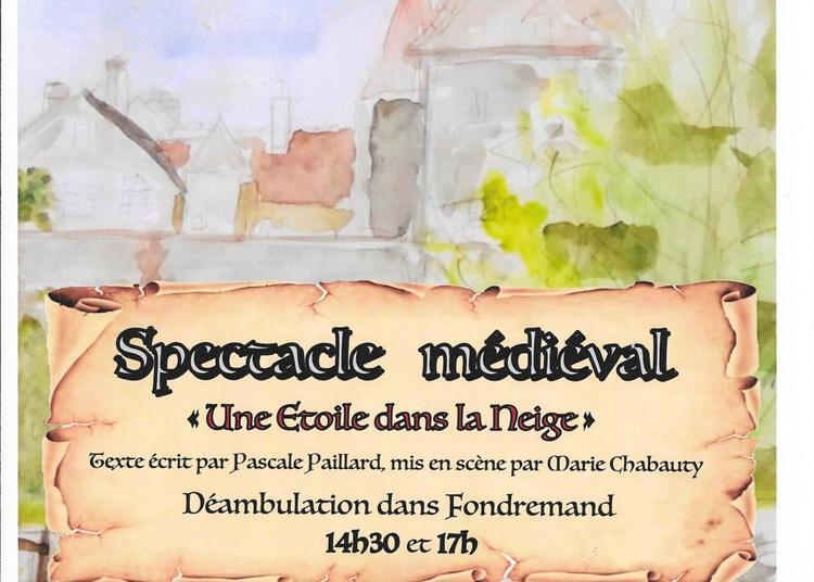 Spectacle médiéval à Fondremand