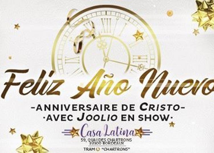 St Sylvestre avec Joolio & Anniv Cristo à Bordeaux