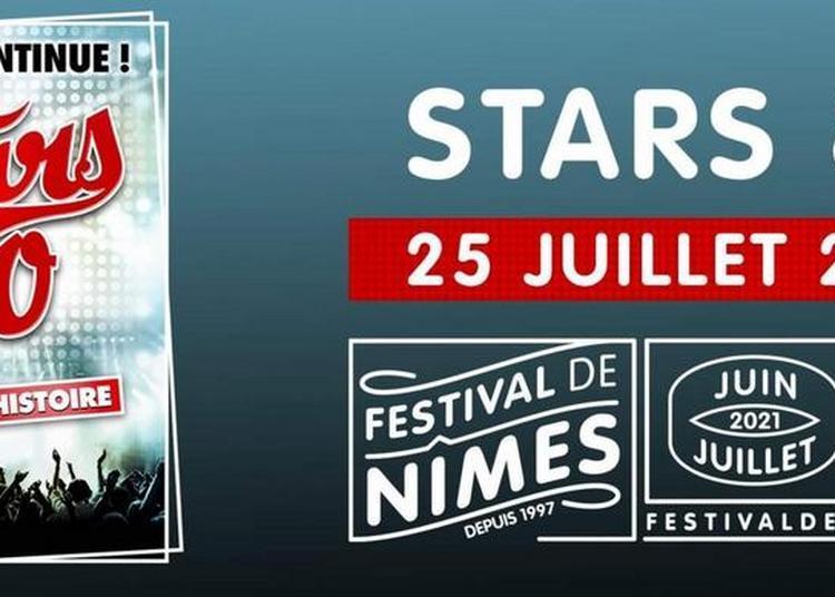 Stars 80 à Nimes