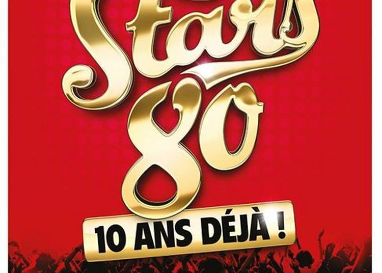 Stars 80 à Le Grand Quevilly