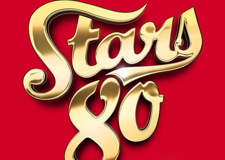 Stars 80 à Lille