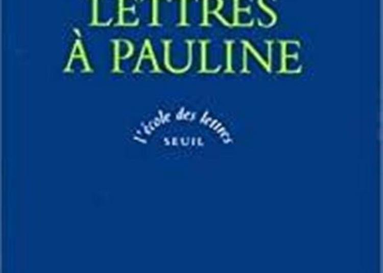 Stendhal : Lettres à Pauline à Paris 9ème