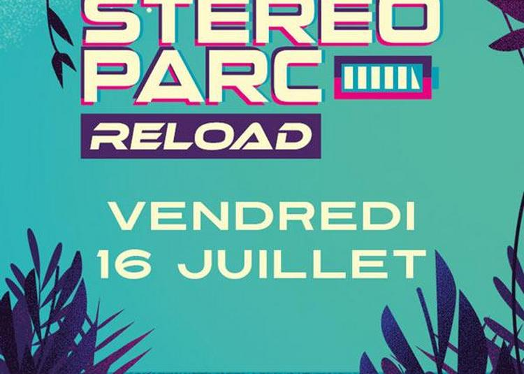 Stereoparc Reload 2021 à Rochefort