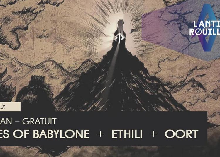 Stones of Babylone, Oort et Ethili à Talence