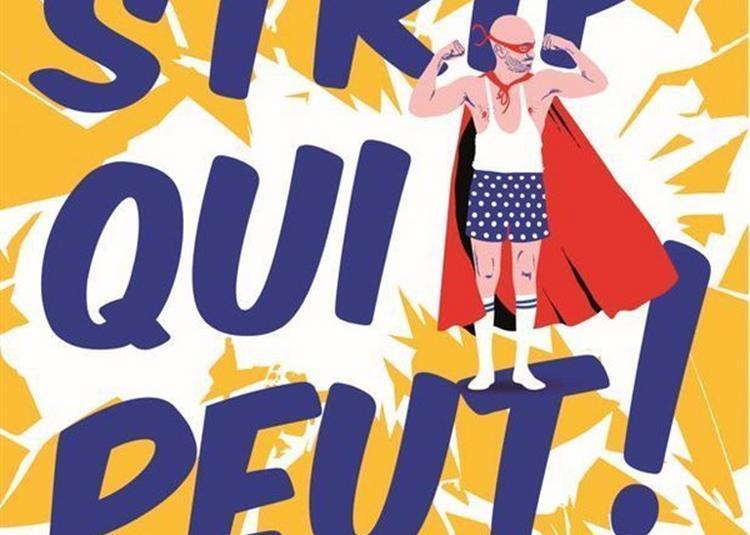 Strip Qui Peut ! à Grenoble