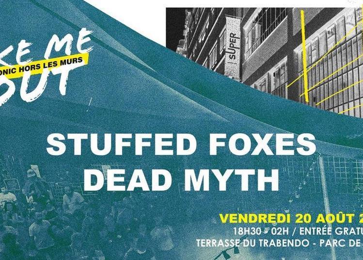 Stuffed Foxes - Dead Myth / Take Me Out à Paris 19ème