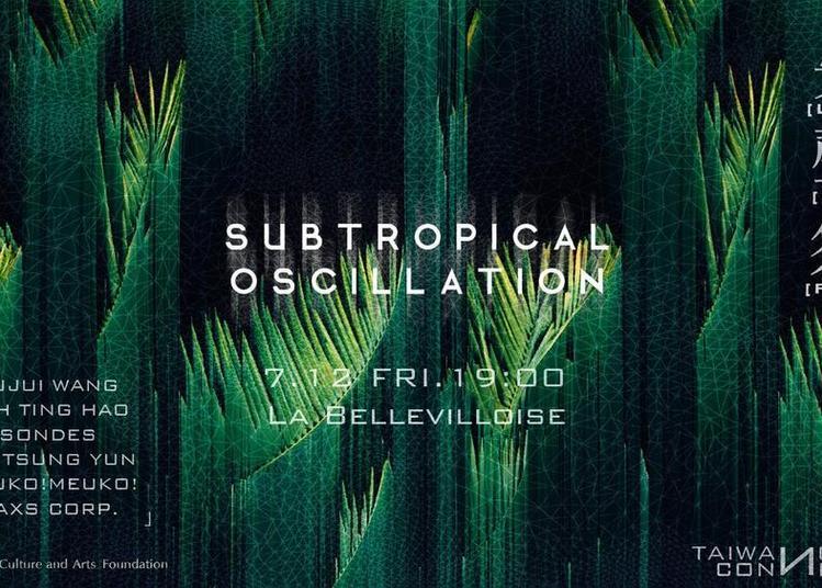Subtropical Oscillation - Lacking Sound Festival 2019