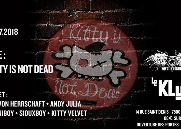 Summer She's In Parties #1   Kitty is not dead   Le Klub à Paris 1er